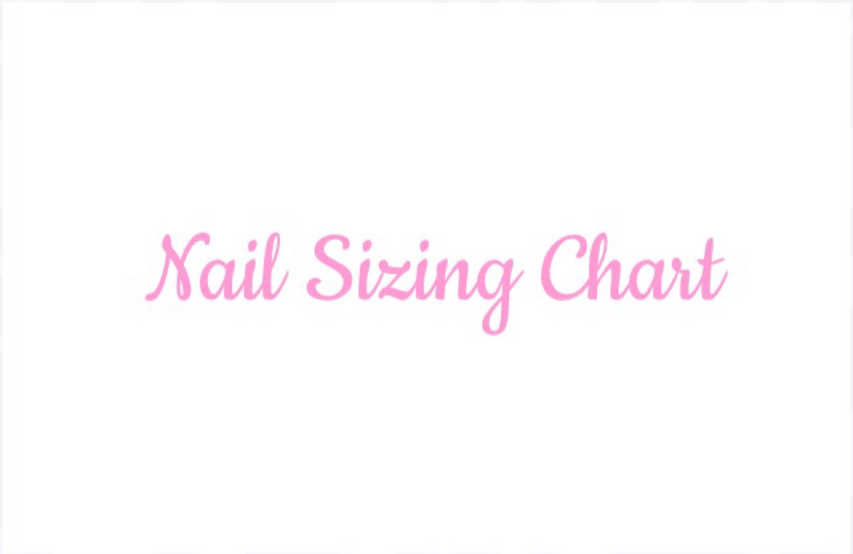 Nail Sizing Chart| Press On Nails |Any Shape and Size | Fake False ...