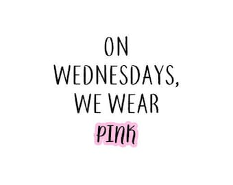 Personalization Add-On: On Wednesday's We Wear Pink