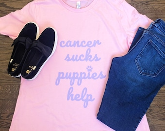 Cancer Sucks Puppies Help T-shirt (Women's, Men's, Kids)