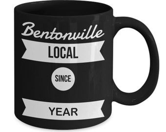 Custom Bentonville AR Coffee Mug!! Personalized Gift or Stocking Stuffer For Residents and New Comers to Bentonville Arkansas.