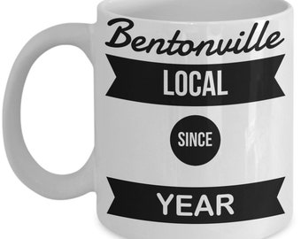 How Long Have You Been A Bentonville Local?  Get Your Custom Bentonville Coffee Mug