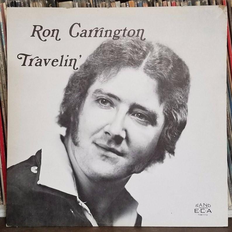 Ron Carrington Travlin' Rare Private press Country Bopper Rockabilly LP ECA  1112