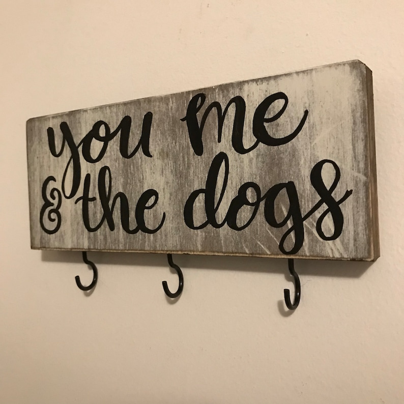 Leash Holder You Me and the Dogs Pet Decor Dog Lover Dog Leash Holder   Dog Sign You Me and the Dogs Sign