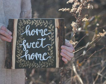 Home Sweet Home |  Home Sweet Home Sign | Home Sweet Home Wood Sign | Housewarming Gift | Home Decor | Rustic Home Decor
