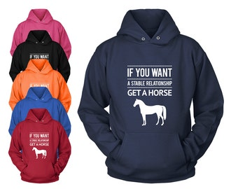 Funny Horse Quote Hooded SWEATSHIRT | Horse hoodie hoody | Equestrian clothing gifts | Horse gifts | Horse clothing | FREE Shipping to US!