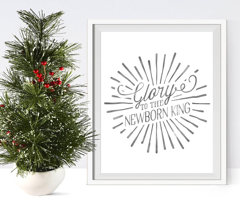 Glory to the newborn King Christmas printable wall art | Etsy
