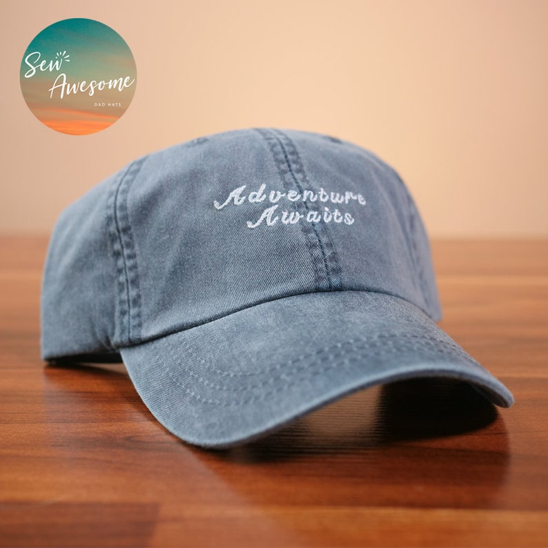 Adventure Awaits Dad Hat, Fun Baseball Cap, Custom Embroidery, Best Friend  Gift, Personalized, Embroidered Hat