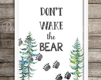 Don't Wake The Bear Tribal Woodland Animal Printable Print Sign Instant Download Watercolor Boy Nursery Inspirational Home Decor Wall Art