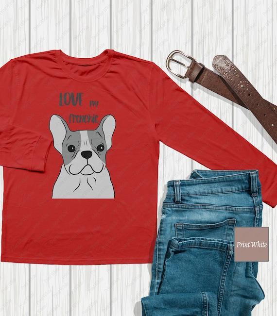 Love My Frenchie Svg Sublimation Designs French Bulldog Svg Etsy