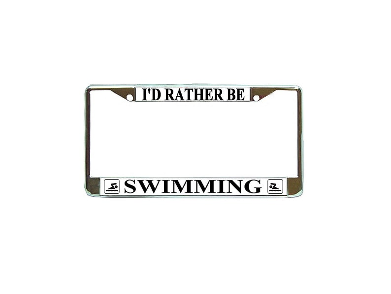 Chrome Metal License Plate Frame Tag Holder I/'D Rather Be Sailing
