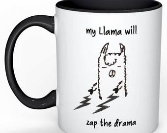 My llama will zap your drama