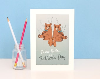 To my Dads, Fathers Day Card, Two dads, On Fathers Day, Fathers Day Greetings Card, Happy Fathers Day, 2 dads, Fathers Day Card