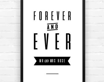 Forever and Ever Personalised Wedding Print, Wedding Gift, Newly Weds, Gifts for the Couple, Black & White, Engagement