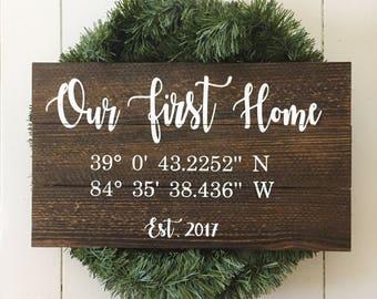 e574a2e7e9c47 Our First Home Wooden Sign - GPS Coordinates Sign - Our First Home  Coordinates Sign - Longitude Latitude Sign - Housewarming Gift