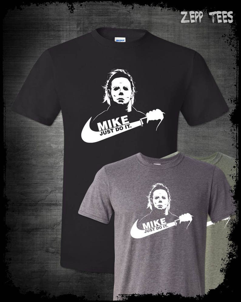 9a0c0d26 Michael Myers Just Do It T-Shirt Nike Parody Funny Halloween | Etsy