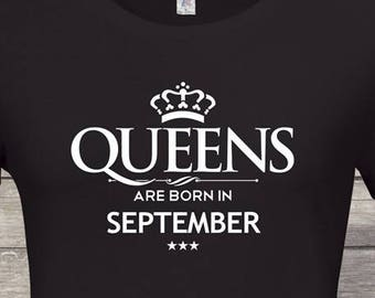 98a5b6c539f Queens Are Born In September Birthday tshirt Birthday Queen Woman