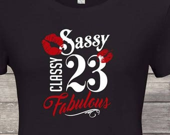 Sassy Classy Fabulous 23rd Birthday Gifts For Women Gift Tshirt Party