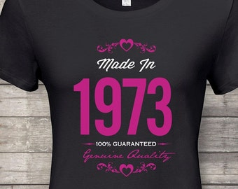 Made In 1973 Guaranteed 46th Birthday Gifts For Women Gift Tshirt Party