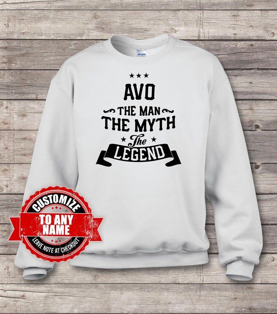 Avo The Myth Man The Myth The The Legend, Avo Gift, Avo Birthday, Avo sweatshirts, Avo Gift Idea, Birthday Gift for Avo 5bf443