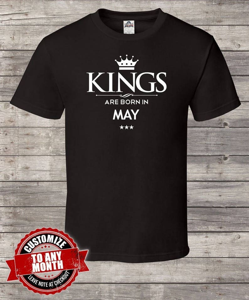 King Are Born In May Birthday Tshirt Men