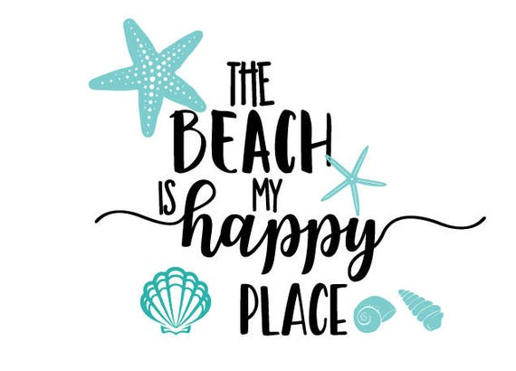 the beach is my happy place svg beach theme svg beach svg etsy