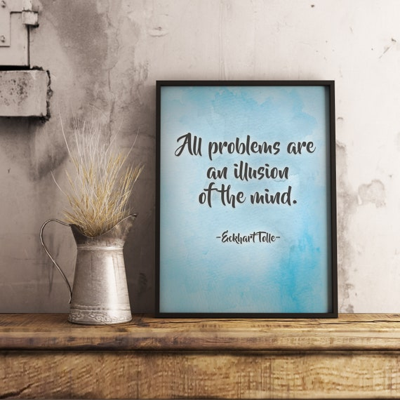 Problems Quote Eckhart Tolle Quote Quote Print Motivational Print Spiritual Quote Print Blue Typography Printable