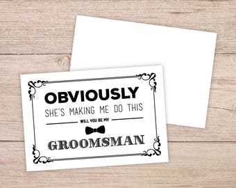 Printable will you be my groomsman card funny groomsman will you be my groomsman card will you be my groomsman will you be my groomsman card obviously junglespirit Image collections