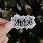 AMDG (Ad Majorem Dei Gloriam = For the Greater Glory of God) Sticker