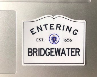 Entering Bridgewater Massachusetts Town Sign Sticker
