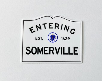 Entering Somerville Massachusetts Town City Sign Sticker
