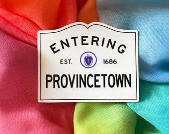 Entering Provincetown The Cape Massachusetts Town Sign Original Sticker LGBTQIA