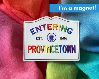 Magnet Entering Provincetown The Cape Massachusetts Town Sign RAINBOW Magnet LGBTQIA