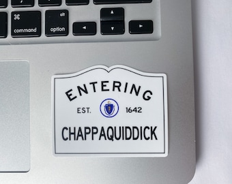Entering Chappaquiddick Chappy Martha's Vineyard Massachusetts Town Sign Sticker