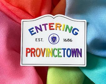 Entering Provincetown The Cape Massachusetts Town Sign RAINBOW Sticker LGBTQIA