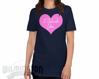 8bda55cdf Funny t-shirt, Valentines Day Shirt, I Tolerate You, tumblr tshirt, stuff  my t-shirt says, girlfriend gift, gift for women, funny shirt