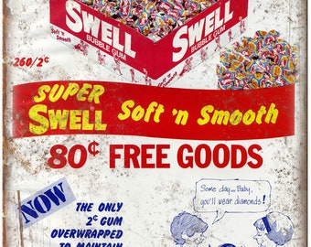 """SWELL Bubble Gum Vintage Print Ad 10"""" X 7"""" Reproduction Metal Sign N72"""