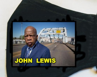 John Lewis -  Remembering John Lewis Face Mask -  A Lifetime of Good Trouble  John Lewis on Edmund Pettus Bridge  Pettis Bridge