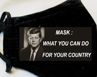 """JFK - Mask """"What You Can Do For Your Country"""", John Fitzgerald Kennedy Face Mask Facemask"""