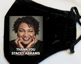 Stacey Abrams Face Mask, Thank You Stacey Abrams, Warnock and Ossoff win Georgia Facemask