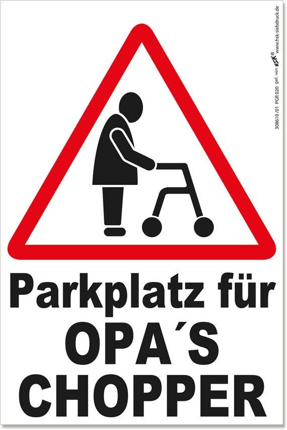 Schild ROLLATOR Parkplatz für Opas Chopper | Etsy