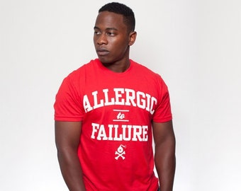 5 Styles - Allergic to Failure Motivational Shirt