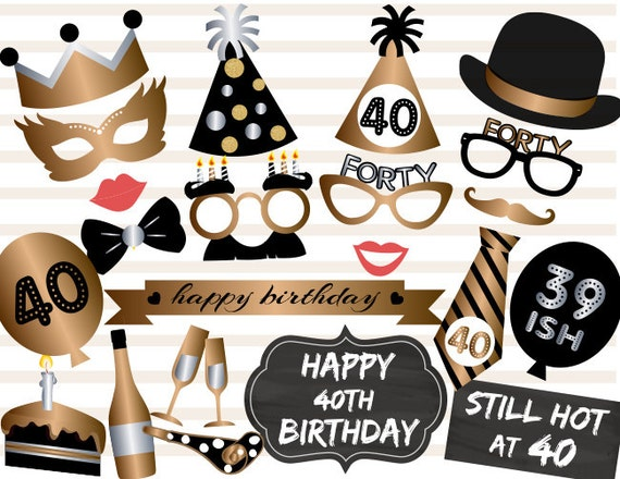 Printable 40th Birthday Party Photo Booth Props Gold Black