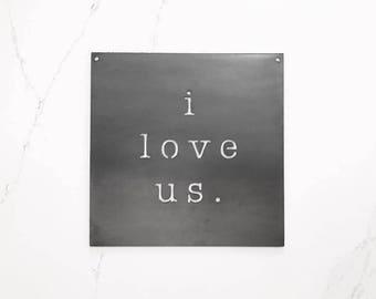 i love us. Wall Decor