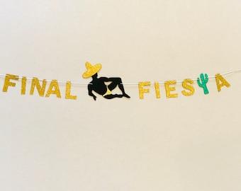 Bachelorette Party Garland, Final Fiesta Banner, Last Fiesta Banner, Bachelorette Party Decorations