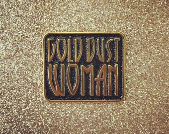 Black Glitter Gold Dust Woman pin