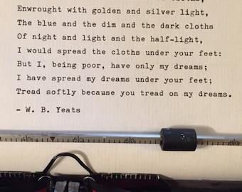 W B Yeats hand typed poem  vintage typewriter ink lyric quote valentine gift