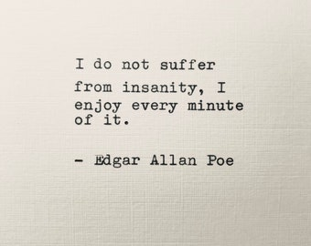 Edgar Allan Poe - hand typed quote poem vintage typewriter lyric gift