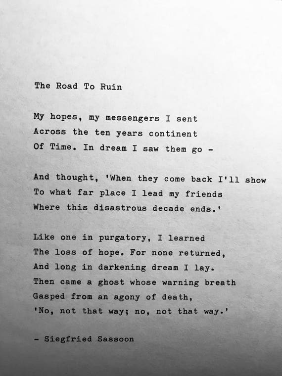 Siegfried Sassoon Road To Ruin Hand Typed Poem Vintage Typewriter Quote Lyric Poetry