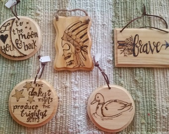 Wood Burned Small Signs