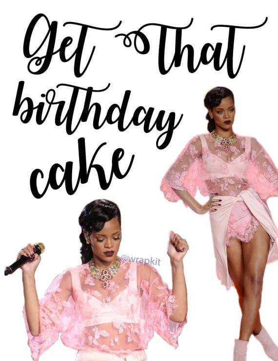 Surprising Rihanna Birthday Cake Birthday Card Etsy Funny Birthday Cards Online Alyptdamsfinfo